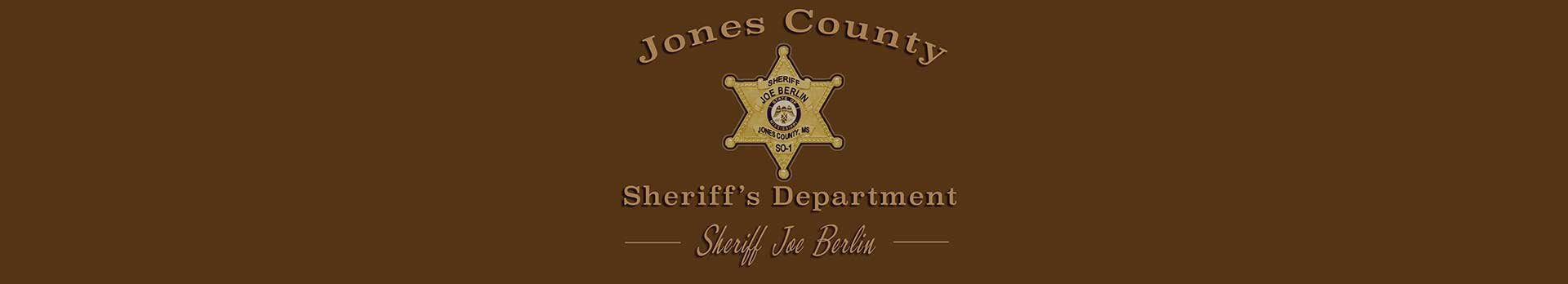 Text displaying Jones County Sheriff's Department and the sheriff, Joe Berlin. The sheriff badge is also featured.